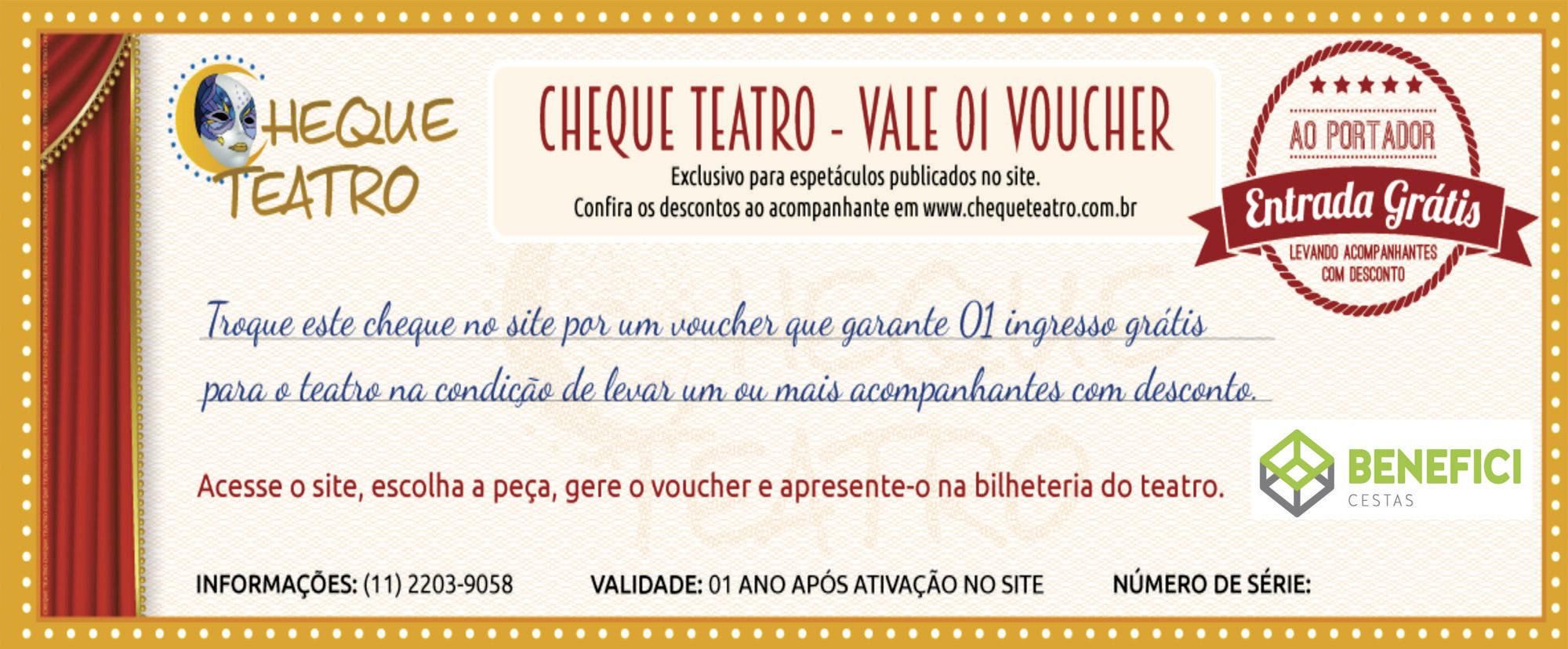 <span>01</span>Brinde Cheque Teatro **
